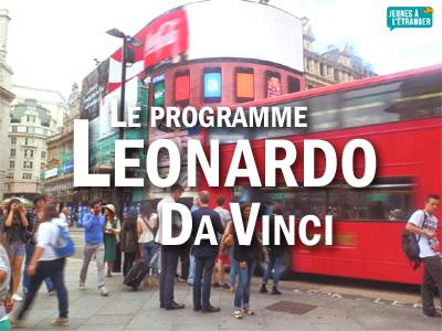 Le programme Leonardo Da Vinci pour votre stage à l'étranger
