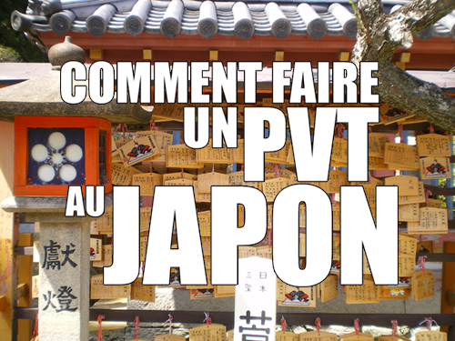 pvt japon comment faire