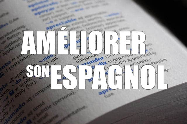 ameliorer espagnol